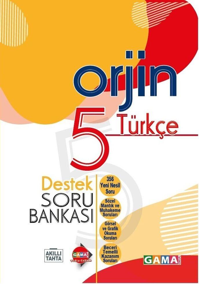 Gama Okul Yayınları 5. Sınıf Türkçe Orjin Destek Soru Bankası