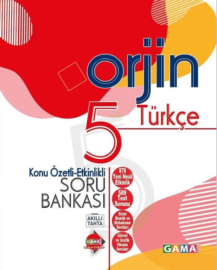 Gama Okul Yayınları 5. Sınıf Türkçe Orjin Konu Özetli Etkinlikli Soru Bankası