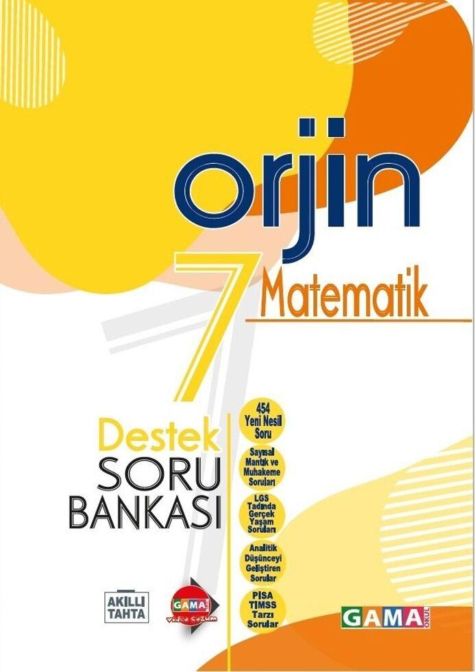 Gama Okul Yayınları 7. Sınıf Matematik Orjin Destek Soru Bankası